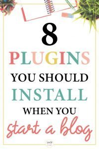 Pinterest image about the plugins you should install when you start a blog
