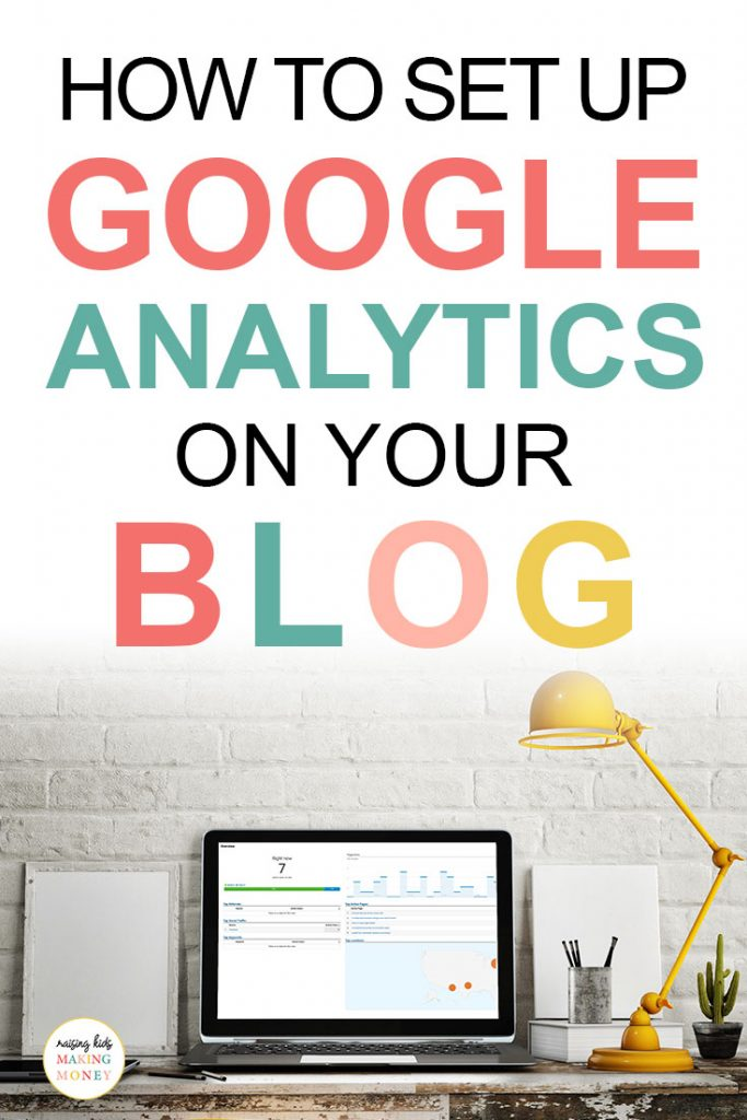 Pinterest image about how to set up Google Analytics for your blog