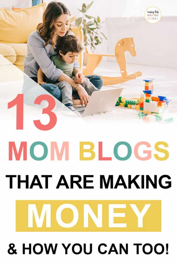 Pinterest image about 13 mom blogs that are making money
