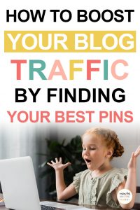 Pinterest image about how to boost your blog traffic with your best pins