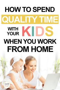 Pinterest image about spending quality time with your kids