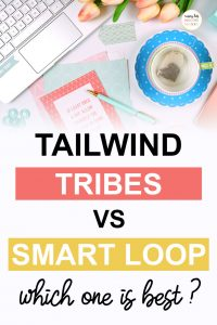 Pinterest image about Tailwind Tribes vs SmartLoop
