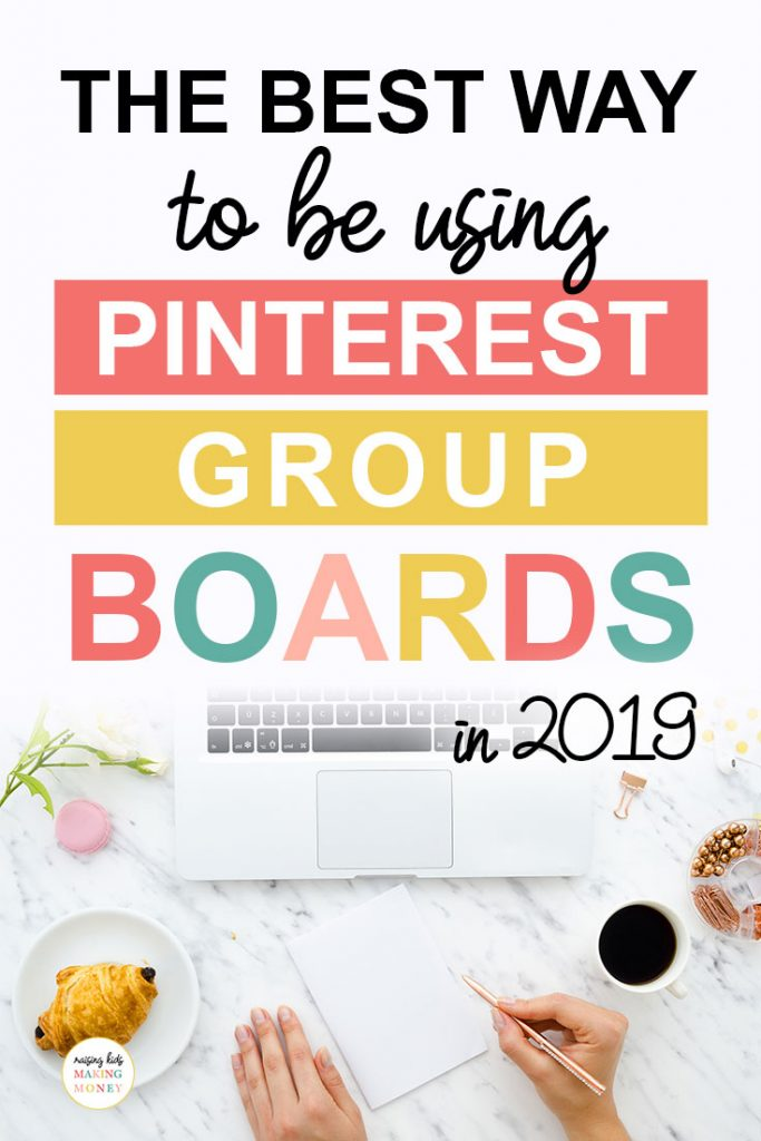 Pinterest image about the best way to be using Pinterest Group Boards in 2019
