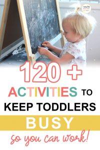 Pinterest image about activities to keep toddlers busy