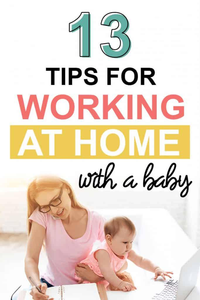 Pinterest image about working at home with a baby