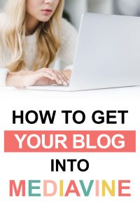 Pinterest image about how to get your blog into Mediavine