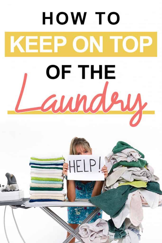 Pinterest image about how to keep on top of the laundry