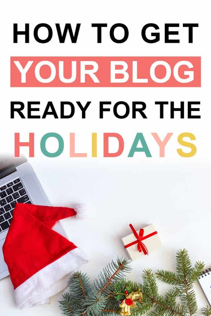 Pinterest image about how to prep your blog for the holidays