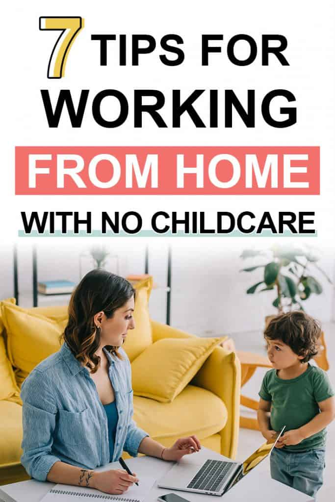 Pinterest image about how to work from home with no childcare
