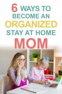 Pinterest image about an organized stay at home mom